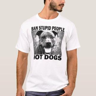 T-shirt Personnes stupides d'interdiction…