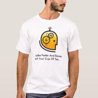 T-shirt Peut-être plus rapidement et plus facile n'est pas