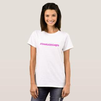 T-shirt Pièce en t de #essentialOilsGangsta