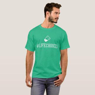 T-shirt Pièce en t des #Lifechoices des hommes