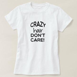 T-shirt Pièce en t folle de cheveux