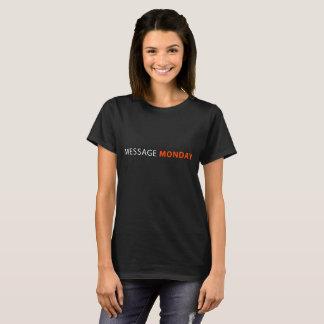 T-shirt Pièce en t noire de lundi du message des femmes