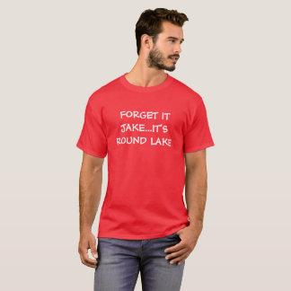 T-shirt Pièce en t ronde d'humour de lac