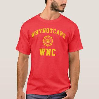 """T-shirt Pièce en t """"whynotcare """" de WNC"""