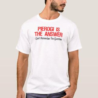 T-shirt Pierogi est la réponse que je ne me rappelle pas