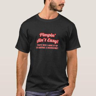 T-shirt Pimpin n'est pas facile. Radiologue