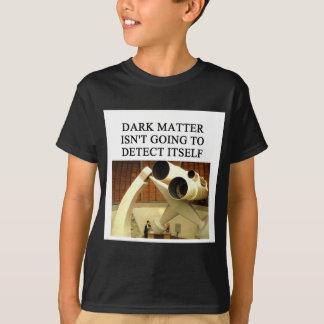 T-shirt Plaisanterie de physique de matière FONCÉE