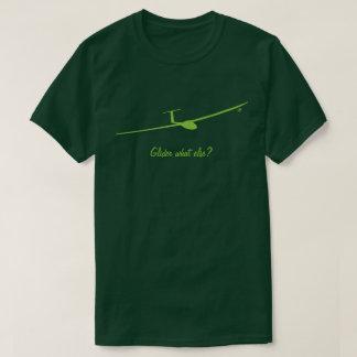 T-shirt Planeur quoi encore ?