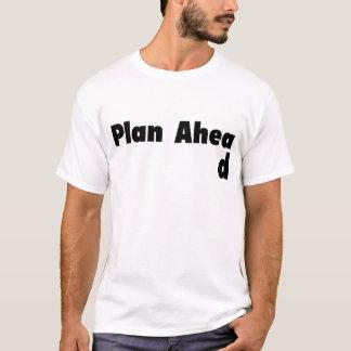 T-shirt Planification pour l'avenir