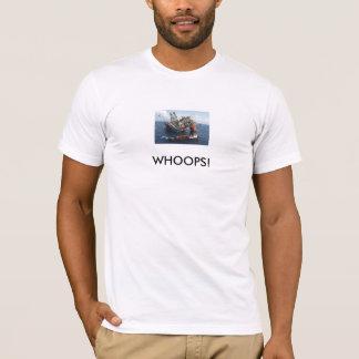 T-shirt Plate-forme pétrolière, HUÉES !