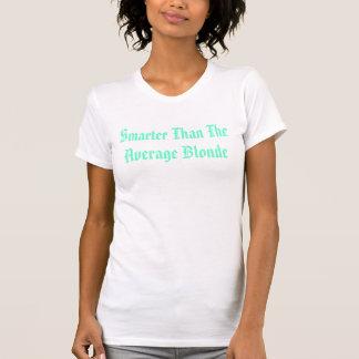 T-shirt Plus futée que la blonde moyenne