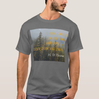 T-shirt Plus grands que les arbres, citation de Henry
