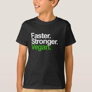T-shirt Plus rapidement. Plus fort. Vegan.