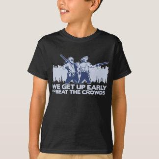 T-shirt police que nous nous levons tôt pour battre les