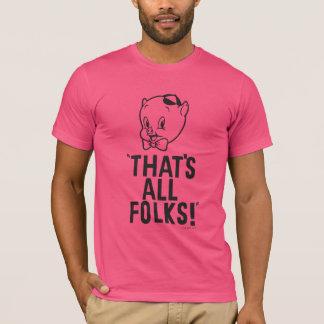 """T-shirt Porc gros classique """"qui est tous les gens ! """""""