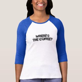 T-shirt Poste de nuit Infirmière-où le café ?