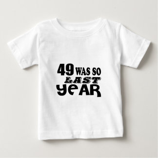 T-shirt Pour Bébé 49 étaient ainsi ainsi l'année dernière les