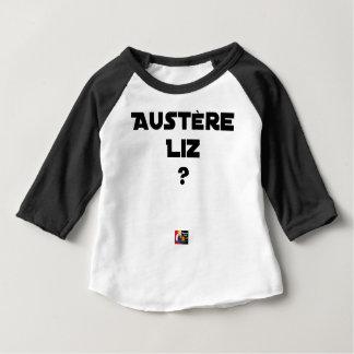T-shirt Pour Bébé AUSTÈRE LIZ - Jeux de mots - Francois Ville