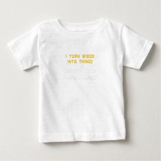 T-shirt Pour Bébé Bois dans des choses ce qui est votre travailleur