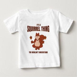 T-shirt Pour Bébé C'est une chose d'écureuil que vous ne