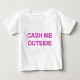 T-shirt Pour Bébé ENCAISSEZ-MOI rose d'EXTÉRIEUR