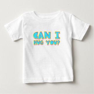 T-shirt Pour Bébé Est-ce que je peux vous étreindre ?