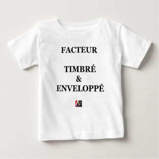 T-shirt Pour Bébé FACTEUR TIMBRÉ et ENVELOPPÉ - Jeux de Mots