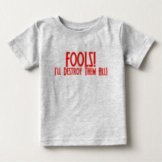 T-shirt Pour Bébé Imbéciles ! Je les détruirai tous !