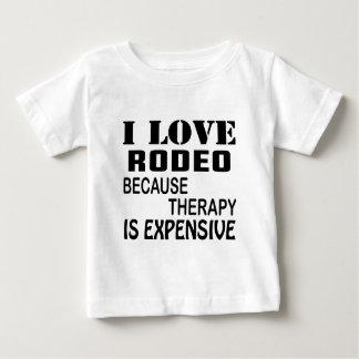 T-shirt Pour Bébé J'aime le rodéo puisque la thérapie est chère