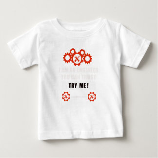 T-shirt Pour Bébé Je suis un ingénieur que vous pouvez faire