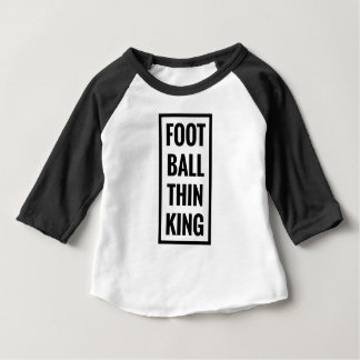 T-shirt Pour Bébé la boule de pied pensent le roi ou la pensée du