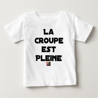 T-shirt Pour Bébé La Croupe est Pleine - Jeux de Mots