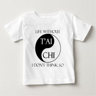 T-shirt Pour Bébé La vie sans Chi de T'ai ?