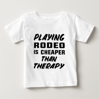 T-shirt Pour Bébé Le jeu du rodéo est meilleur marché que la