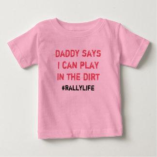 T-shirt Pour Bébé Le papa dit le jeu en saleté