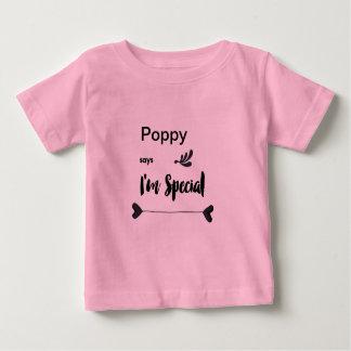 T-shirt Pour Bébé Le pavot indique que je suis spécial