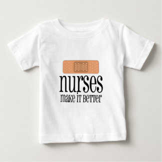 T-shirt Pour Bébé Les infirmières le rendent meilleur, bandage