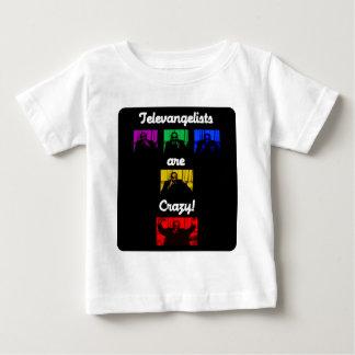 T-shirt Pour Bébé Les Televangelists sont fous ! Pièce en t (bébé)