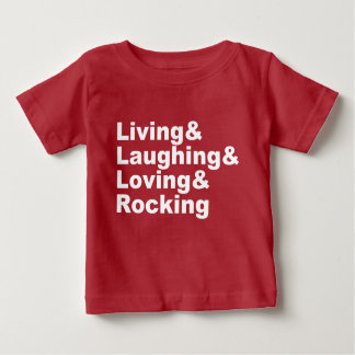 T-shirt Pour Bébé Living&Laughing&Loving&ROCKING (blanc)