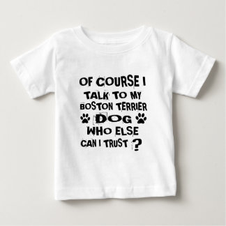 T-shirt Pour Bébé Naturellement je parle à mes conceptions de chien