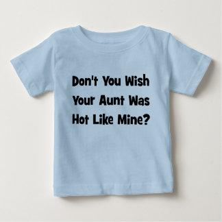 T-shirt Pour Bébé Ne souhaitez-vous pas votre Hot Like Mine de tante