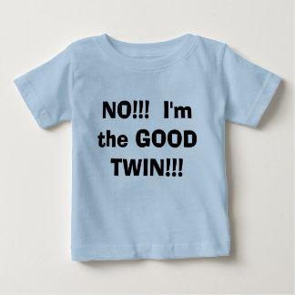 T-shirt Pour Bébé NON ! ! !  Je suis le BON JUMEAU ! ! !