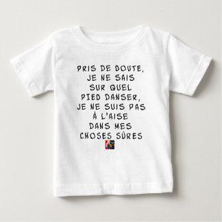 T-shirt Pour Bébé Pris de DOUTE je ne sais sur quel PIED danser, je