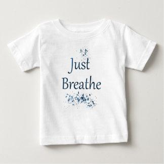T-shirt Pour Bébé Respirez juste