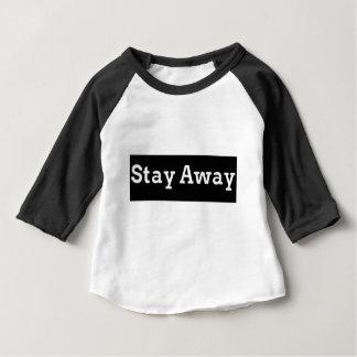 T-shirt Pour Bébé Restez loin