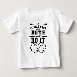 T-shirt Pour Bébé S'il était facile plus de garçons le feraient