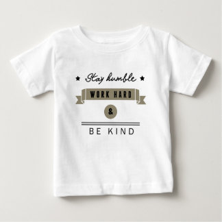 T-shirt Pour Bébé Stay humble