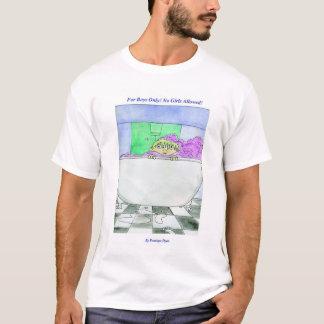 T-shirt Pour des garçons seulement