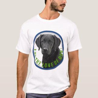 T-shirt Pour l'amour du chien !