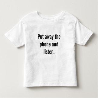 T-shirt Pour Les Tous Petits Déposez le téléphone et écoutez